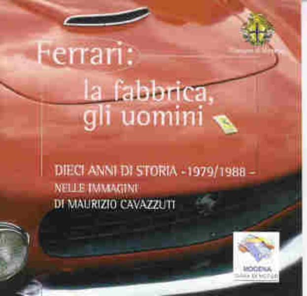 Ferrari: la fabbrica, gli uomini