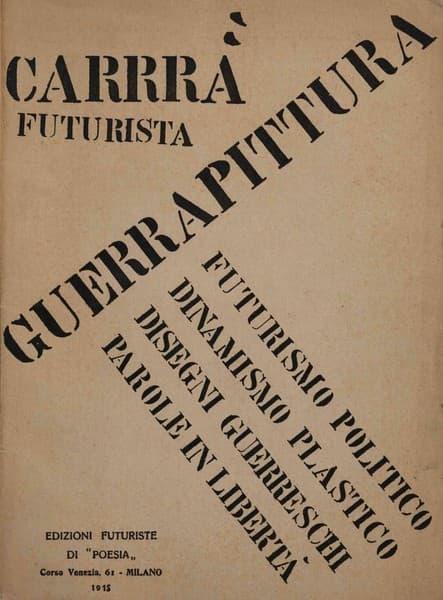 Guerrapittura futurismo politico dinamismo plastico disegni guerreschi parole in libertà